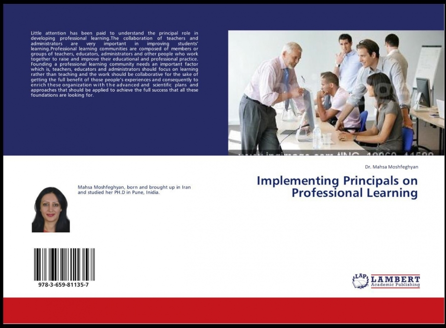Dr. Mahsa published a book titled (Implementing Principals on Professional Learning)