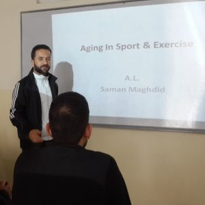 Aging In Sport and Exercise, seminar by Mr. Saman Maghded Abdullah