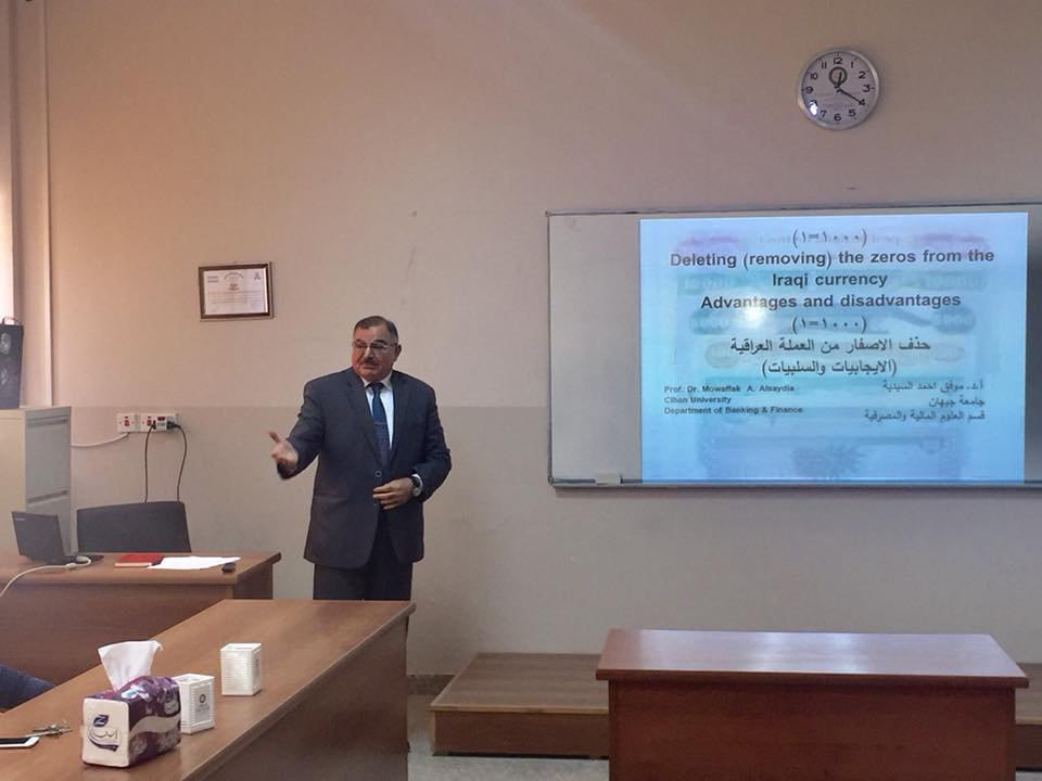 "A Seminar Entitled ""Delete the Zeros from Iraqi Currency "" 1/18/18 Mofak"